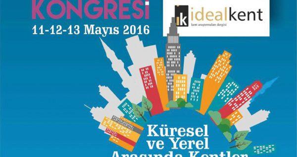 II. Uluslararası Kent Araştırmaları Kongresi 13 Mayıs 2016